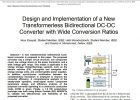 Design and Implementation of a New Transformerless Bidirectional DC-DC Converter with Wide Conversion Ratios