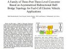 A Family of Three-Port Three-Level Converter Based on Asymmetrical Bidirectional Half-Bridge Topology for Fuel-Cell Electric Vehicle Applications