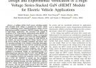 Design and Experimental Verification of a High-Voltage Series-Stacked GaN eHEMT Module for Electric Vehicle Applications