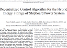 Decentralized Control Algorithm for the Hybrid Energy Storage of Shipboard Power System